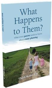 What Happens to Them? What Every Parent Needs to Know