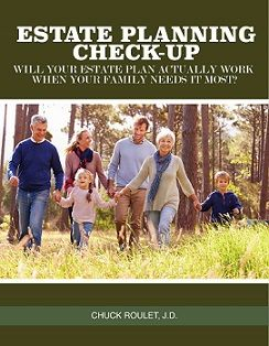 Estate Planning Check-Up: Will Your Estate Plan Actually Work When Your Family Needs it Most?