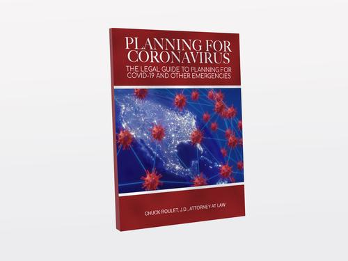 Planning for Coronavirus: The Legal Guide to Planning for COVID-19 and Other Emergencies